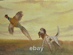 Vintage Original Sporting Painting Hunting Dog Pheasant